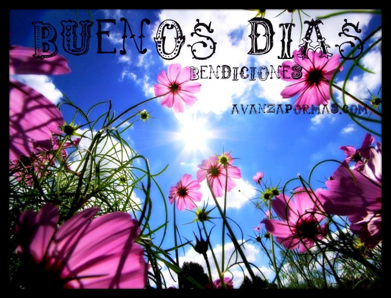 """IMAGEN) """"Buenos Días y Bendiciones de AvanzaPorMas.com ..."""