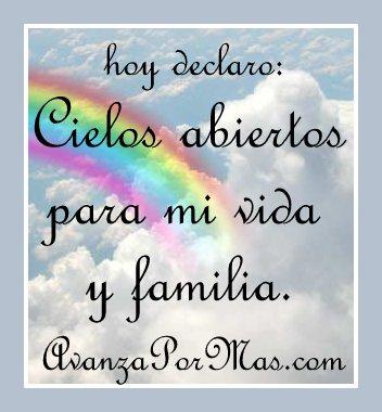 Imagen Hoy Declaro Cielos Abiertos Para Mi Vida Y Familia