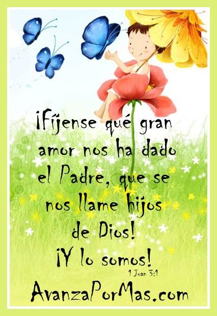 Imagen Fijense Que Gran Amor Nos Ha Dado El Padre Que Se Nos